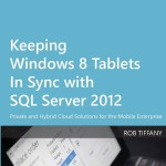 Keeping Windows 8 Tablets in Sync with SQL Server 2012